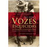 Vozes Esquecidas da Primeira Guerra Mundial - Max Arthur
