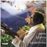 Pena Branca Canta Xavantinho (CD) - Pena Branca
