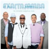 Exaltasamba - Tá Vendo Aquela Lua (CD) - Exaltasamba
