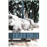 O Beijo De Schiller - Cezar Tridapalli