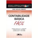 CONTABILIDADE B�SICA F�CIL - 27� Edi��o (Ebook) - Osni Moura Ribeiro