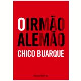 O Irm�o Alem�o - Chico Buarque