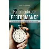 Pagamento Por Performance - César Luiz Abicalaffe