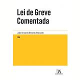 Lei de Greve Comentada - João Armando Moretto Amarante