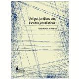 Artigos Jurídicos Em Escritos Jornalísticos -