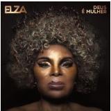 Elza Soares - Deus É Mulher (CD) - Elza Soares