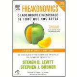 Freakonomics - Steven D. Levitt , Stephen J. Dubner