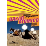 O Bazar At�mico - William Langewiesche