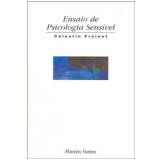 Ensaio de Psicologia Sensivel - Celestin Freinet