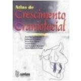 Atlas de Crescimento Craniofacial - Vários autores