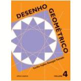 Desenho Geométrico - 4 - Ensino Fundamental II - Cecilia Fujiko Kanegae