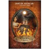 Senhora, A Bruxa - José de Alencar, Angélica Lopes