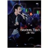 Michel Teló - Ao Vivo (DVD) - Michel Teló