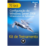 Configuração do Windows Server 2008 - J.C. Mackin