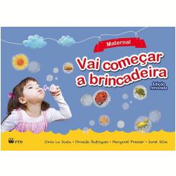 Livros - Vai Começar A Brincadeira - Vai Começar A Brincadeira - Maternal - Junia La Scala - 9788532283436