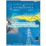 Curso Tecnico Em Eletrotecnica - Modulo 2 (vol.12) - Profissionalizante - Jorge Assade Leludak