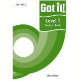 Got It! 1 Teacher'S Book -