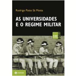 As Universidades e o Regime Militar