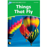 Things That Fly Level 3 - Richard Northcott
