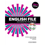 English File Intermediate Plus Student Book With Itutor - Third Edition -