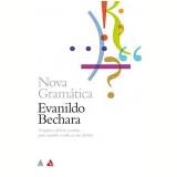Gramática Fácil Da Língua Portuguesa - Evanildo Bechara