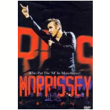 Who Put The 'm' In Manchester (DVD) - Morrissey