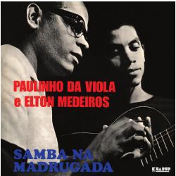 CDs - Paulinho Da Viola & Elton Medeiros - Samba Na Madrugada - Paulinho Da Viola & Elton Medeiros - 7897019002513