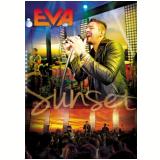 Eva Sunset (DVD) - Eva