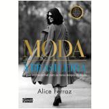 Moda À Brasileira - Alice Ferraz