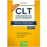 CLT – Consolidação das Leis do Trabalho - Supervisão Editorial Jair Lot Vieira