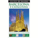 Barcelona e Catalunha - Inclui Mapa Avulso - Dorling Kindersley