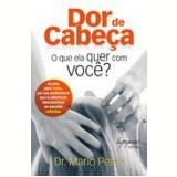 Dor de Cabeça - Mario Peres