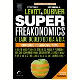 Superfreakonomics - Steven D. Levitt , Stephen J. Dubner