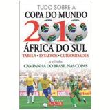 Tudo Sobre a Copa do Mundo 2010 África do Sul - Rodolfo Rodrigues