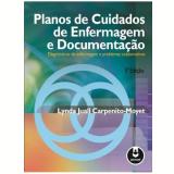 Planos de Cuidados de Enfermagem e Documentação - Lynda Juall Carpenito-Moyet