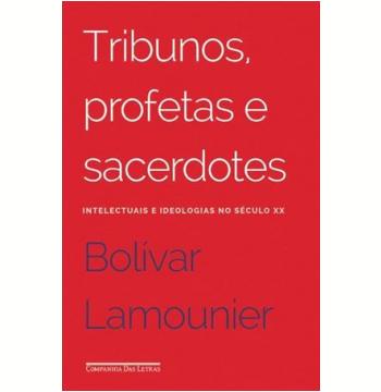Tribunos, Profetas e Sacerdotes