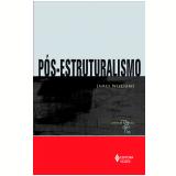 Pós - Estruturalismo (Ebook) - James Williams