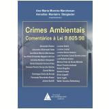 Crimes Ambientais Coment�rios � Lei 9.605/98 (Ebook) - ALEXANDRE RASLAN