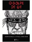 O Golpe De 64 - Oscar Pilagallo