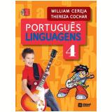 Português - Linguagens - 3ª Série - 4º Ano - William Roberto Cereja, Thereza Cochar Magalhães