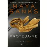 Proteja-me (Vol.1) - Maya Banks