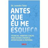 Antes que eu me esqueça (Ebook) - Dr. Leandro Teles