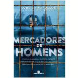 Mercadores de Homens - Loretta Napoleoni