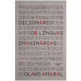 Dicionário de Línguas Imaginárias - Olavo Bohrer Amaral
