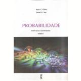 Probabilidade - Exercícios Comentados (Vol. 1) - Jesus C. Diniz, Juan R. Cruz