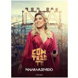 Naiara Azevedo - Contraste (CD) +  (DVD) - Naiara Azevedo