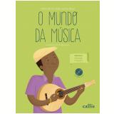 O Mundo da Música - Educação Musical 2 (Vol. 5) - Nereide Schilaro Santa Rosa