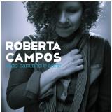 Roberta Campos - Todo Caminho é Sorte (CD) - Roberta Campos