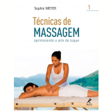 T�cnicas de Massagem (Vol. 1) - Sophie Meyer