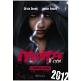Maya Fox - Iginio Strafii, Silvia Brena